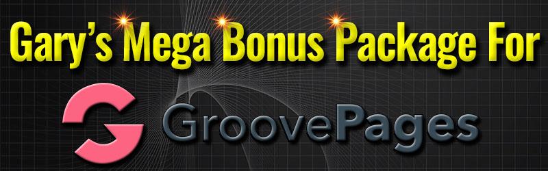 Mega Bonus Package For GroovePages