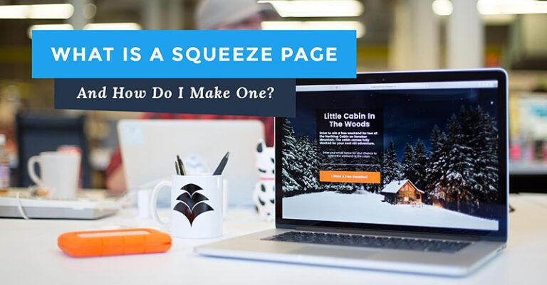 What Is A Squeeze Page?