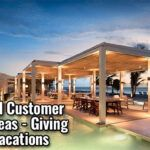 Referral And Customer Incentive Ideas - Giving Away Free Vacations